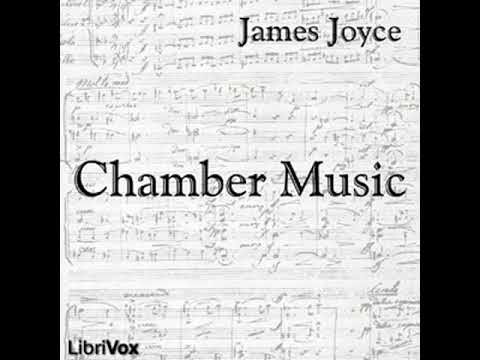 Chamber Music by James JOYCE read by Annie Coleman Rothenberg | Full Audio Book