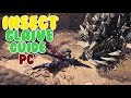 Insect Glaive Guide | Monster Hunter World PC Guide - MHW PC GUIDE
