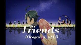 Oregairu Hachiman x Yui Friends AMV