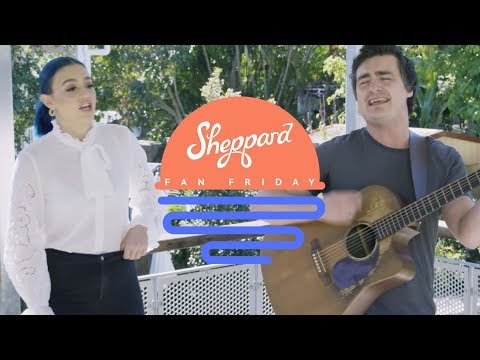 Fan Friday | Sheppard Coming Home To Your House