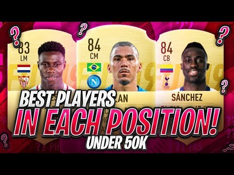 CHEAP BEASTS! THE BEST PLAYERS IN EACH POSITION FOR UNDER 50K!!! FIFA 19 Ultimate Team