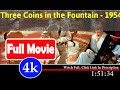 Three Coins in the Fountain (1954) | 3970 *FuII*_*MoVie3s* upnrx