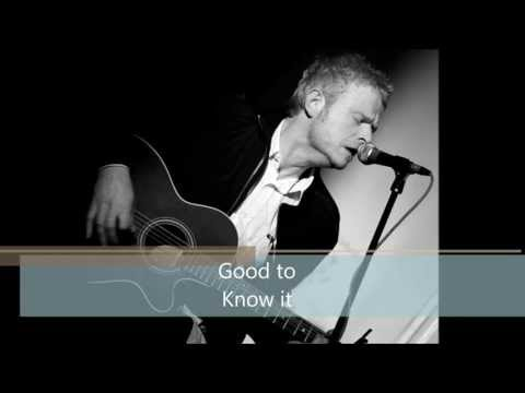 Good To Know It - Craig Walker