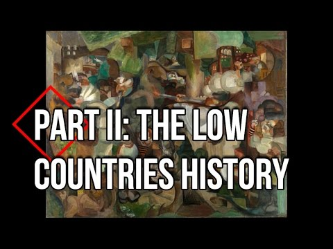 Highlights From History Part II: The Low Countries and their Origins