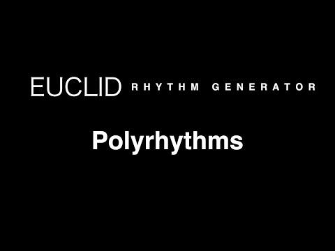 Polyrhythms with Euclid Rhythm Generator