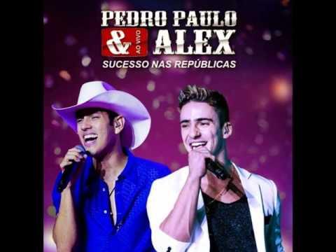 Pedro Paulo e Alex   Meu Corpo da sinal 'Tome Ó '
