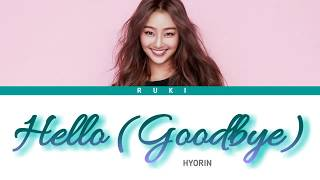 Sistar Hyorin (씨스타 효린) - 'Hello / Goodbye' (안녕) (My Love From The Star Ost) Han | Rom | Eng