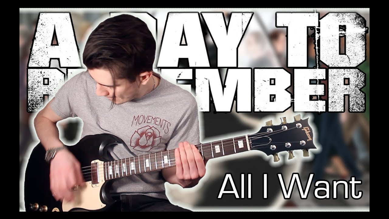 A Day To Remember - All I Want (Guitar & Bass Cover w ... A Day To Remember All I Want Album Cover