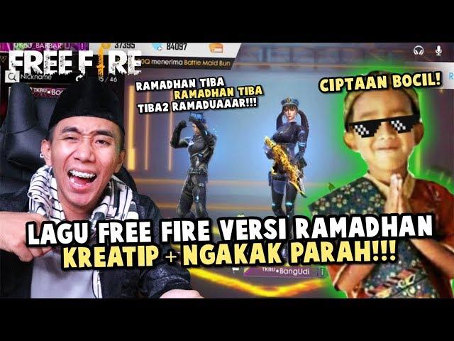 LAGU FREE FIRE SPECIAL RAMADHAN TERKOCAK CIPTAAN BOCIL!!!