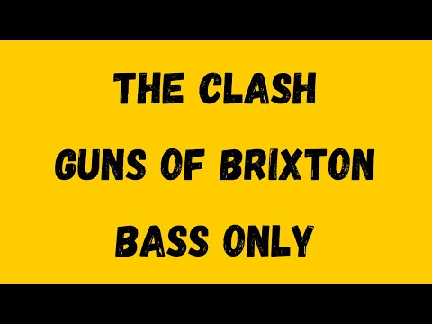 The Clash - Guns Of Brixton [Isolated Bass]