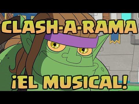 Clash-A-Lot: ¡El musical! (Clash Royale)