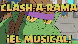 Clash-A-Lot: ¡El musical! (Clash Royale)