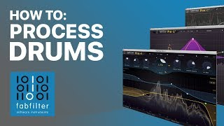 How To Process Drums with FabFilter Plugins