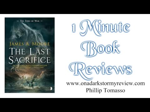 1 Minute Book Review - THE LAST SACRIFICE by James A. Moore