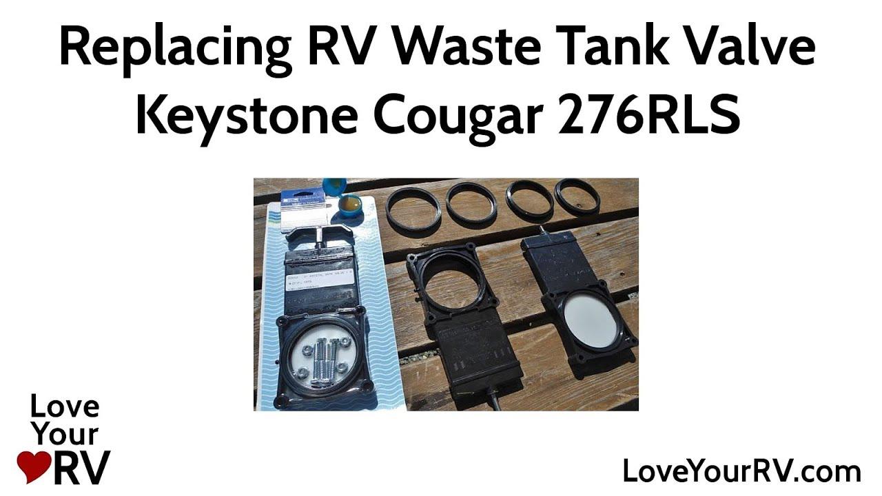 Rv Waste Tank Valve Replacement Keystone Cougar 276rls Youtube Plumbing Schematics