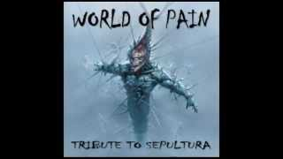 Clenched Fists - Abhorrent - World of Pain: Tribute to Sepultura