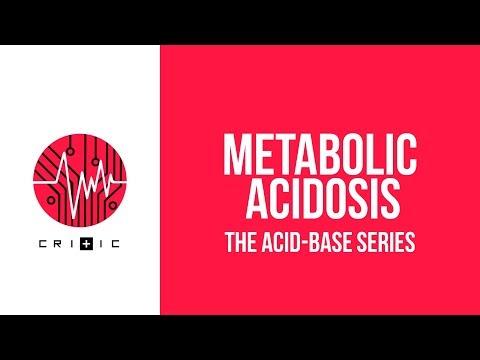 Metabolic Acidosis - The Acid-Base Series