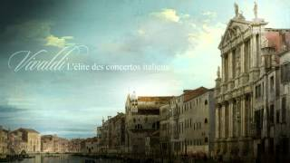 Repeat youtube video A.Vivaldi: L'Elite des Concertos Italiens [Insieme Strumentale di Roma]