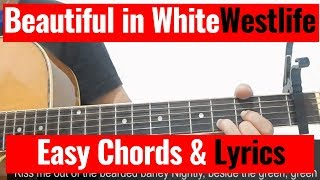 Westlife - Beautiful in White Chords And Lyrics Cover