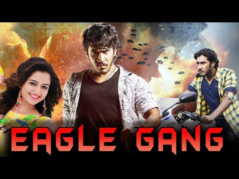 Eagle Gang (2019) NEW RELEASED Full Hindi Dubbed Movie   Kannada Movies 2019 Full Movie New