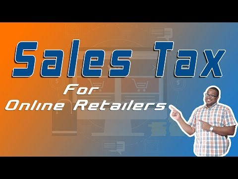 Sales Tax For Online Retailers | The Ultimate Guide... Kinda
