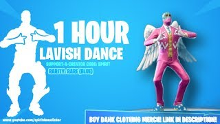 FORTNITE LAVISH EMOTE 1 HOUR (25+ SKINS)