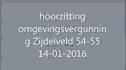 hoorzitting omgevingsvergunning Zijdelveld 14 01 2016