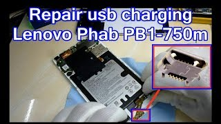 how to change usb charging Lenovo Phab PB1 750m