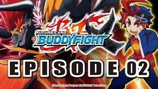 [Episode 02] Future Card Buddyfight X Animation