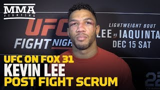 UFC on FOX 31: 'Devastated' Kevin Lee Thought He Won First Three Rounds Against Al Iaquinta