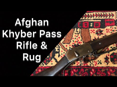Armory Chat 44: Khyber Pass Rifle & War Rug