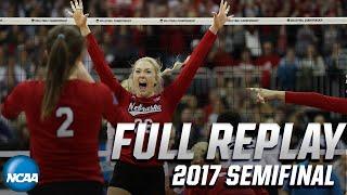 Nebraska vs. Penn State: 2017 NCAA women's volleyball semifinals   FULL REPLAY