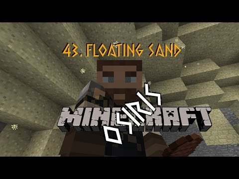 Osiris LP E43: Floating Sand (Minecraft 1.11 Let's Play Survival)