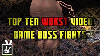 Top Ten Worst Video Game Boss Fights