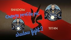 How to change your avatar in shadow fight 2! (100% working).