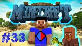 Minecraft SMP: HOW TO MINECRAFT #33