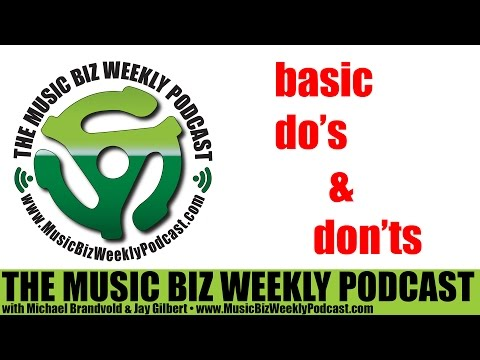 Ep. 214 Six Basic Do's & Don'ts for All Bands