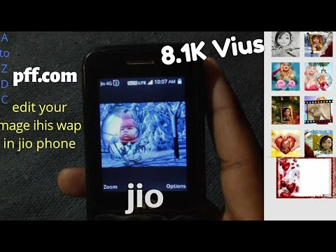 How To Edit Images In Your Jio Phone Pff.com || Editor Pff.com
