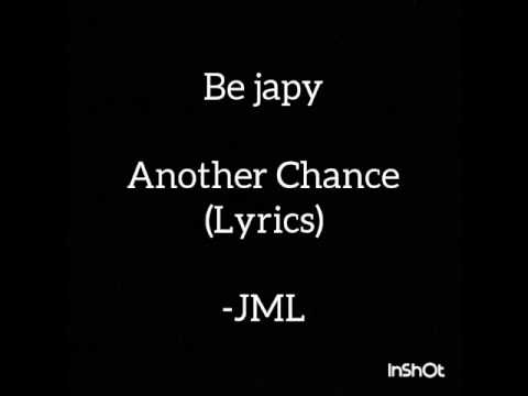 Be japy - Another Chance  (Lyrics Video)
