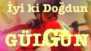 İyi Ki Doğdun GÜLGÜN Komik Doğum Günü Mesajı 1 VERSİYON DOĞUMGÜNÜ VİDEOSU Made In Turkey