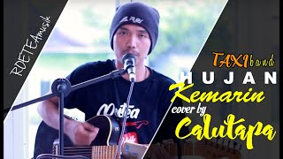 Download Hujan Kemarin - Taksi Band || Cover By Calutapa