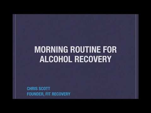 Morning Routine For Alcohol Recovery