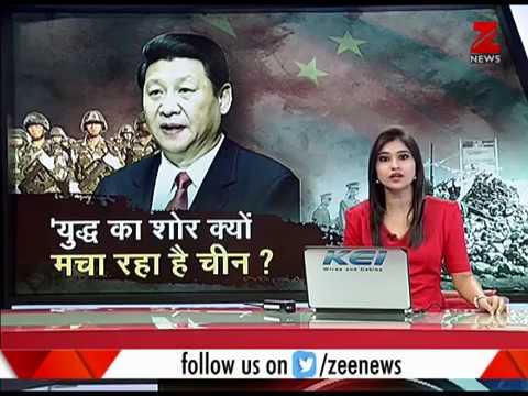 China: 'India should take lessons from 1962 war' | चीन ने दी भारत को युद्ध की धमकी