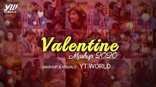 Valentine Mashup 2020 | YT WORLD / AB AMBIENTS | Valentine Special Love Songs 2020