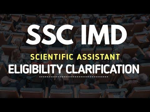 SSC IMD- Scientific Assistant Recruitment | Eligibility Clarification