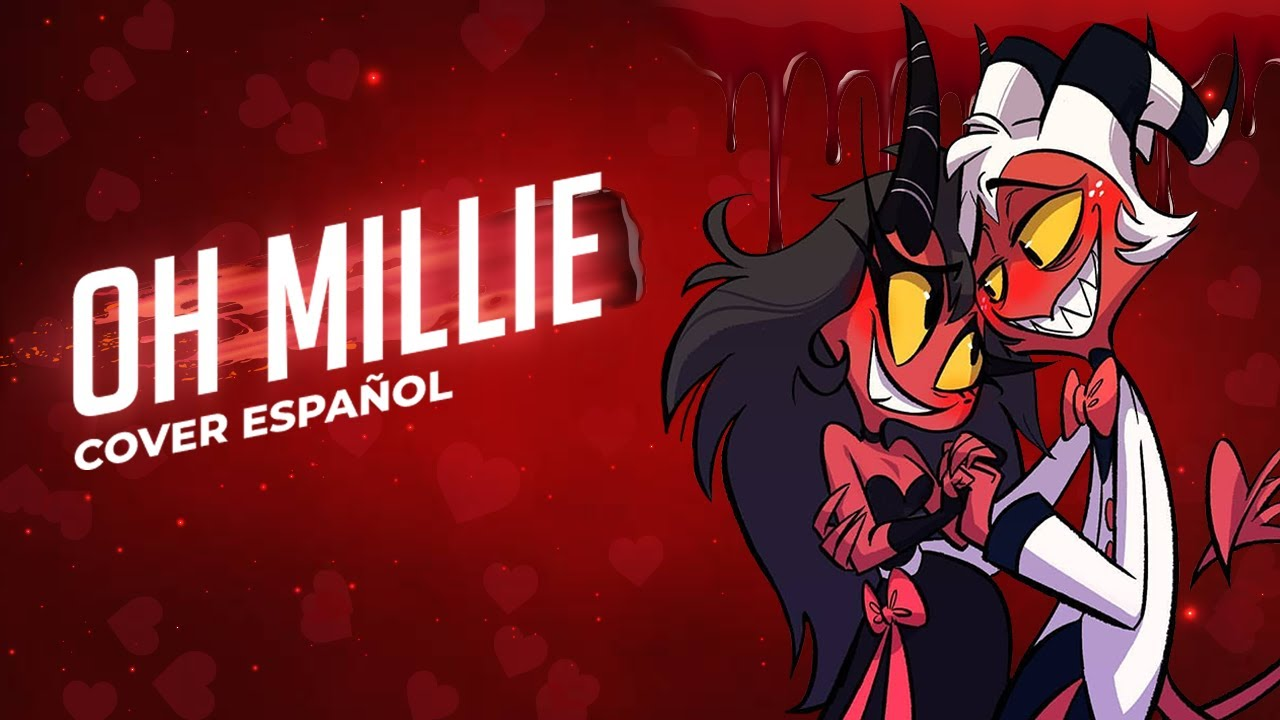 OH MILLIE - Helluva Boss | Cover Español Latino