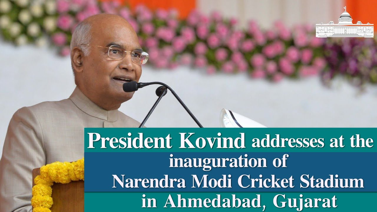 President Kovind's address at the inauguration of Narendra Modi Cricket Stadium in Ahmedabad