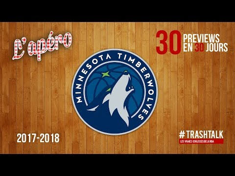Preview 2017/18 : les Minnesota Timberwolves