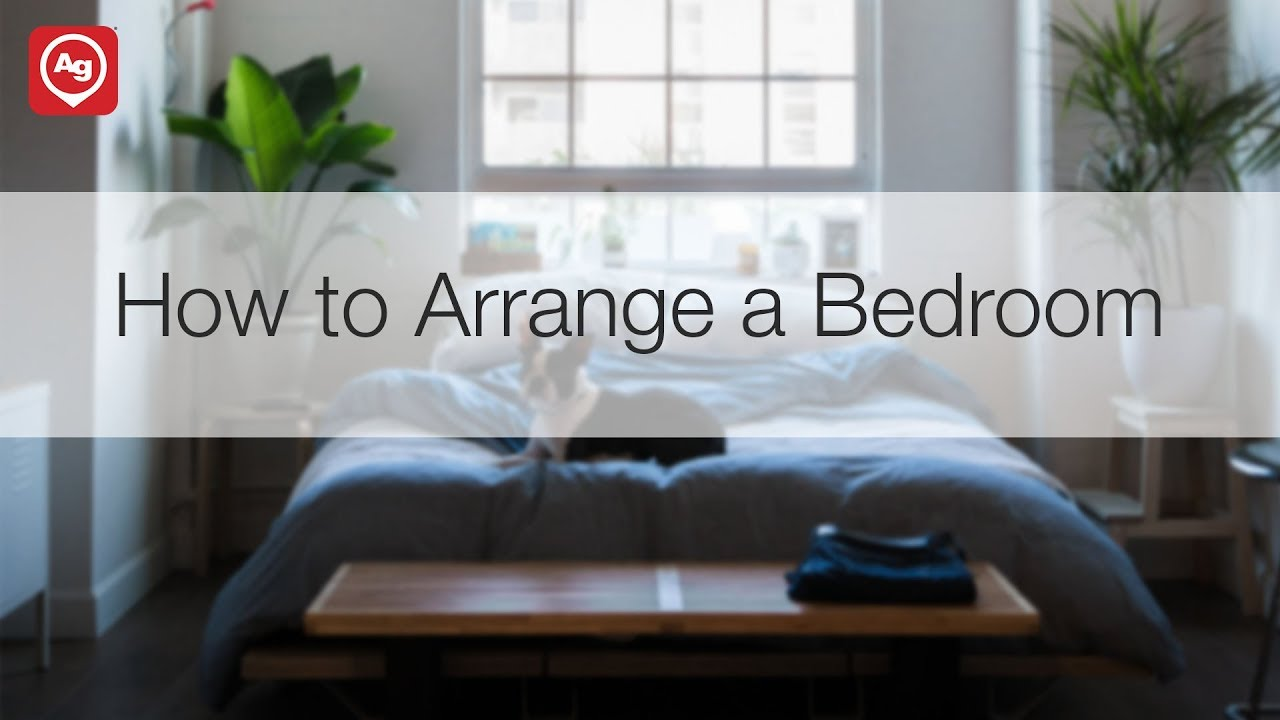 How To Arrange A Bedroom Youtube