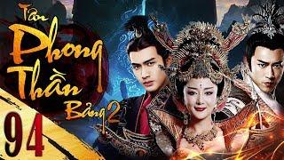 Phim Hay   Tân Bảng Phong Thần ( Phần 2 ) - Tập 94   Full HD